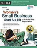 Women's Small Business Start-Up Kit, The: A Step-by-Step Legal Guide by Peri Pakroo J.D. (2016-05-25)