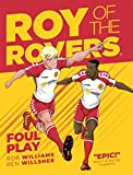 Roy of the Rovers: Foul Play (Comic 2) (Roy of the Rovers Graphic Novl)