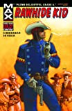 Rawhide Kid: Slap Leather Premiere HC
