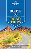 Lonely Planet Route 66 Road Trips [Lingua Inglese]
