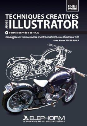 AdobeTechniques cratives Illustrator CS4 (Pierre Strapelias)