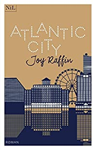 Atlantic City par Joy Raffin