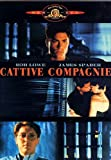 Cattive Compagnie - IMPORT by rob lowe