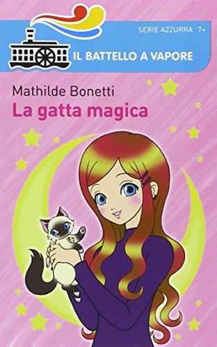 La gatta magica. Ediz. illustrata