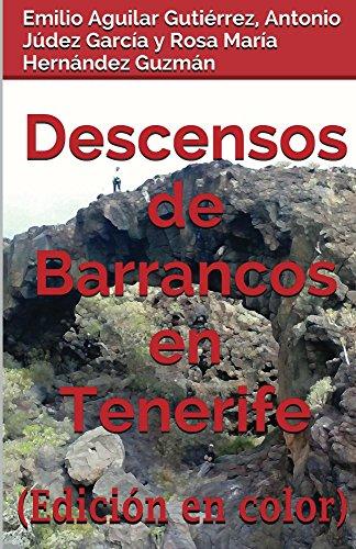 Descensos de barrancos en Tenerife (Edición en Color)