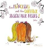 Les princesses ont les cheveux jusqu'aux fesses !