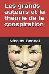 Les grands auteurs et la théorie de la conspiration