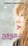 Un beso de chocolate en Navidad