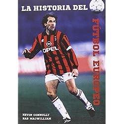La historia del fútbol europeo (Deportes (t&b))