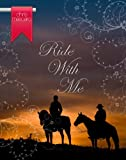 Ride With Me (Colorado Cowboy Series Book 3) (English Edition)