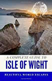 A Complete Guide to the Isle of Wight