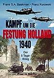 Kampf um die Festung Holland 1940: Der 5-Tage-Krieg