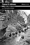 La Ruta de la Seda (El libro de bolsillo - Historia)