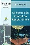 La educación infantil en Reggio Emilia (Temas de infancia) - 9788480634984