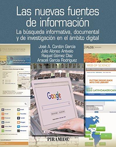 Las nuevas fuentes de información: La búsqueda informativa, documental y de investigación en el