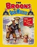 "The ""Broons"" and ""Oor Wullie"": v.12: The Golden Years: Vol 12 (Annual)"