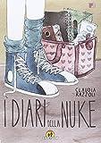 I diari della Nuke