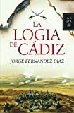 La logia de Cádiz (Autores Españoles e Iberoamericanos)