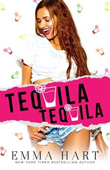 Tequila Tequila by [Hart, Emma]