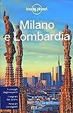Milano e Lombardia. Con cartina