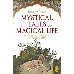 Mystical Tales For A Magical Life