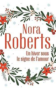 Un hiver sous le signe de l'amour par Roberts