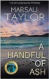 A Handful of Ash (Cass Lynch Mysteries Series Book 3)