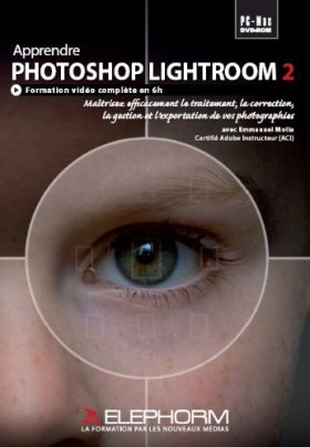 Apprendre Photoshop Lightroom 2 (Emmanuel Molia)