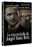 La Encrucijada De Angel Sanz Briz [DVD]