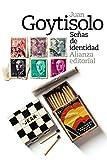 Señas de identidad (El Libro De Bolsillo - Bibliotecas De Autor - Biblioteca Juan Goytisolo nº 3665) (Spanish Edition)