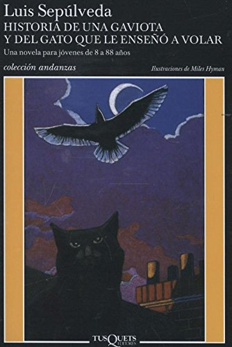 Historia de una gaviota y del gato que le enseñó a volar [Lingua spagnola]