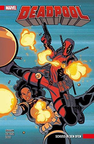 Deadpool: Bd. 4 (2. Serie): Schuss in den Ofen