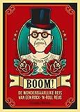 Boom! De wonderbaarlijke reis van een rock-'n-roll reus