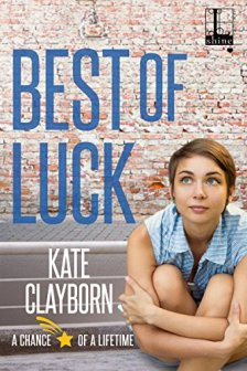 Best of Luck (Chance of a Lifetime Book 3) by [Clayborn, Kate]