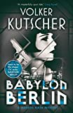 Babylon Berlin (Gereon Rath Mystery): International bestseller and major TV series (A Gereon Rath Mystery)