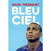 David Trezeguet – Bleu ciel