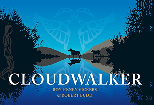 Cloudwalker (Northwest Coast Legends)
