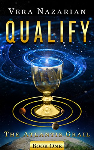 Qualify (The Atlantis Grail Book 1) 13
