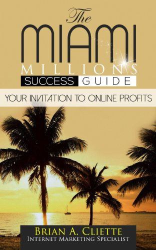 Make Money Online Today:The Fastest, Easiest, and Most Entertaining Way to Make Money from Home and Grow your Income Fast: [Make Money Online Today:The MiamiMillions Success Guide]