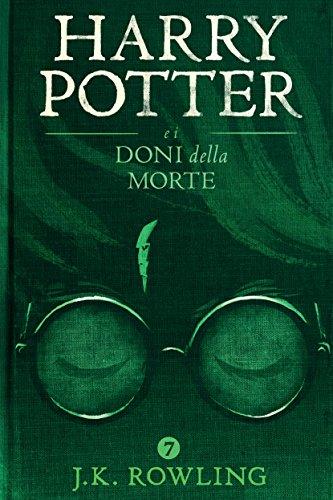 Harry Potter e i Doni della Morte (La serie Harry Potter Vol. 7)