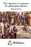 Vies, doctrines et sentences des philosophes illustres