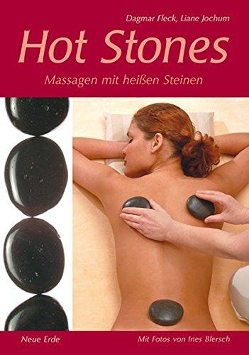 Hot Stones: Massagen mit heißen Steinen