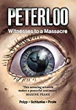 Peterloo: Witness to a Massacre