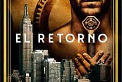 El retorno (El manuscrito nº 3) leer libros online gratis en español