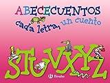 S-Z (ABECECUENTOS cada letra, un cuento) (Castellano - A Partir De 3 Años - Libros Didácticos - Abececuentos)