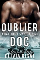 Oublier Doc (Une romance Category 5 Knights MC) par [Rigal,Olivia]