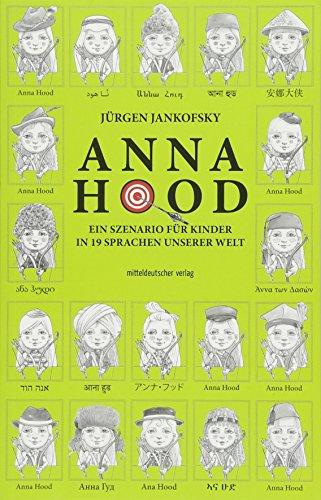 Anna Hood: Ein Szenario für Kinder in 19 Sprachen unserer Welt