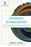 Engaging Globalization: The Poor, Christian Mission, And Our Hyperconnected World (Mission In Global Community)