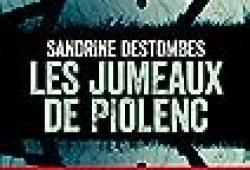 Les jumeaux de Piolenc – Prix VSD RTL du meilleur thriller français présidé par Michel Bussi (Hugo Thriller)