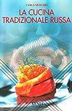 La cucina tradizionale russa